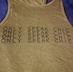 ONLY SPEAK CHIC Top